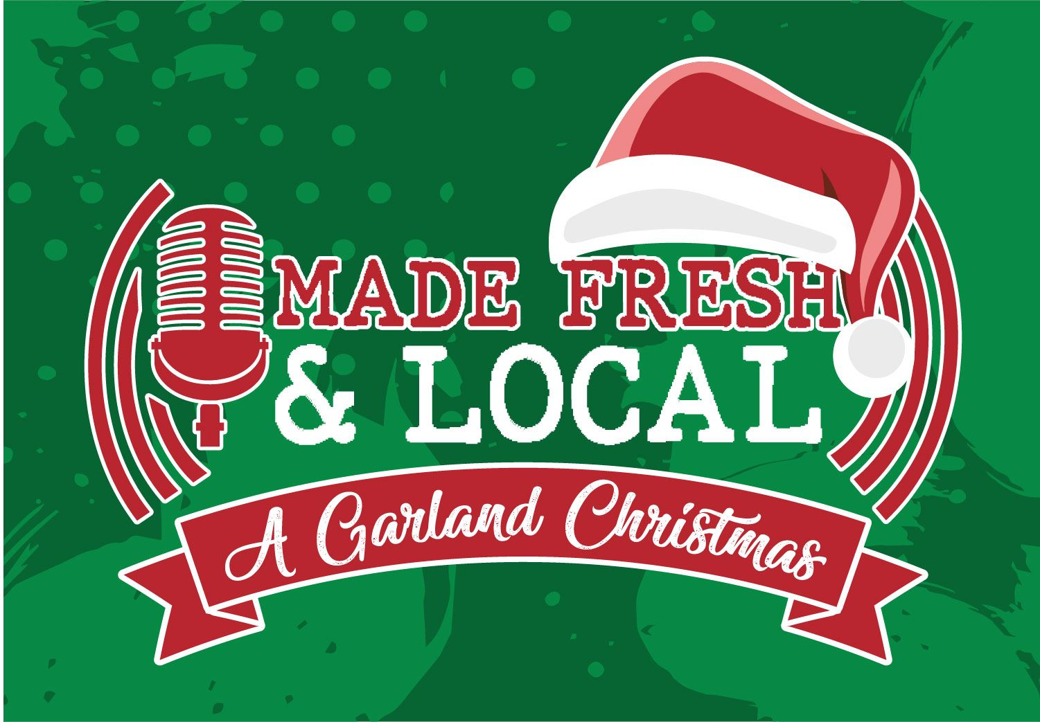 Made Fresh Local_A Garland Christmas_360x250